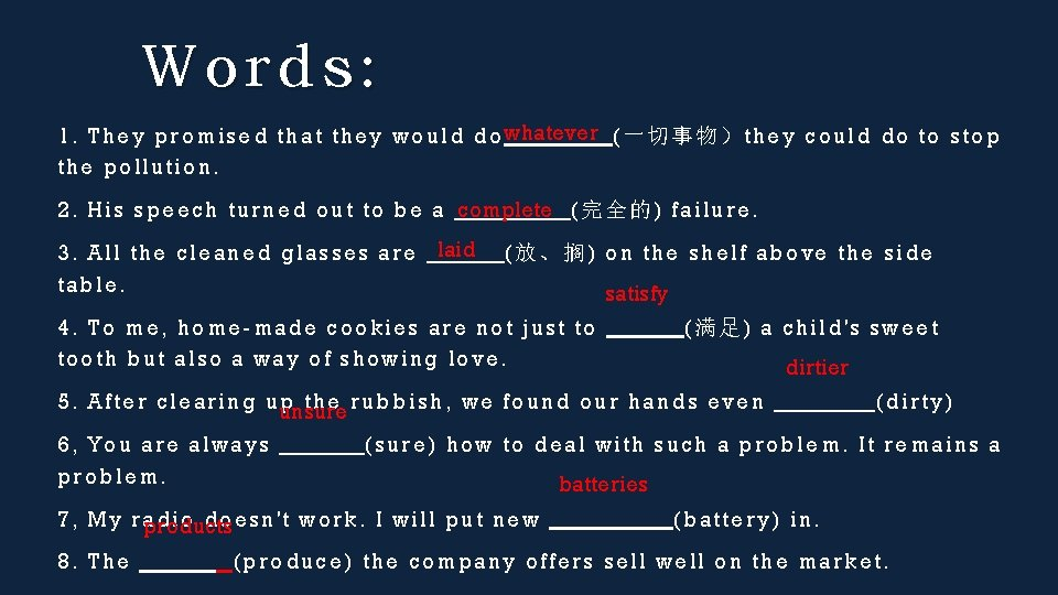 Words: 1. They promised th at they would do whatever (一切事物)they coul d do