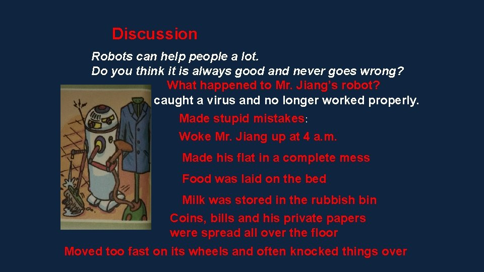 Discussion Robots can help people a lot. Do you think it is always good