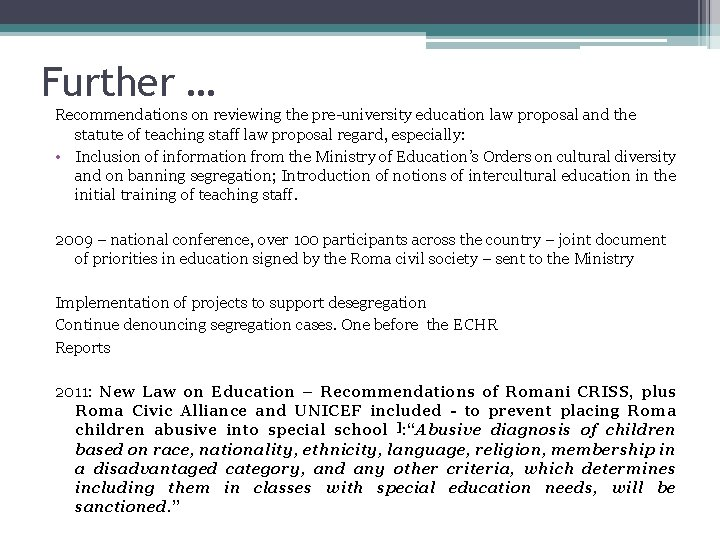 Further … Recommendations on reviewing the pre-university education law proposal and the statute of