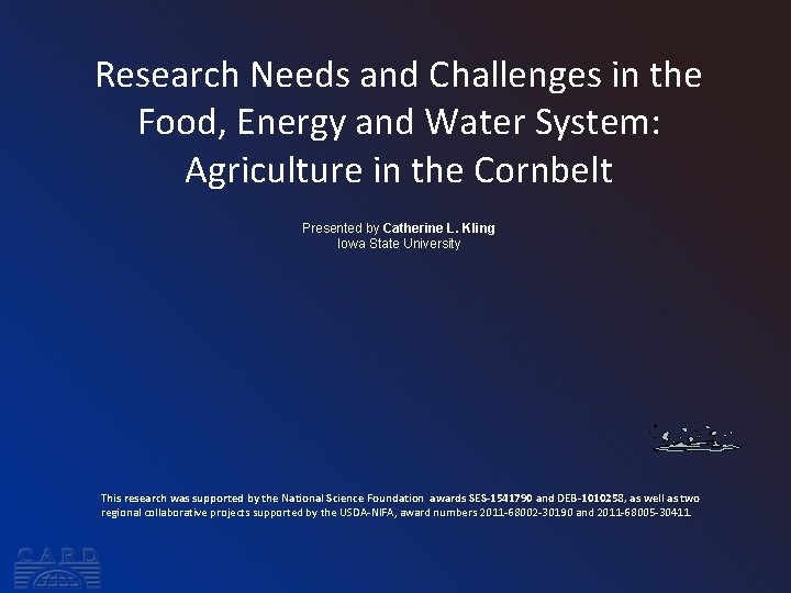 Research Needs and Challenges in the Food, Energy and Water System: Agriculture in the