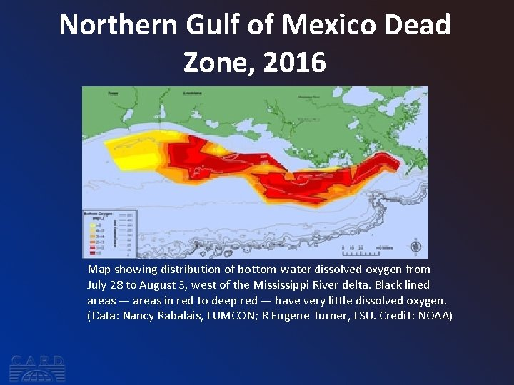 Northern Gulf of Mexico Dead Zone, 2016 Map showing distribution of bottom-water dissolved oxygen