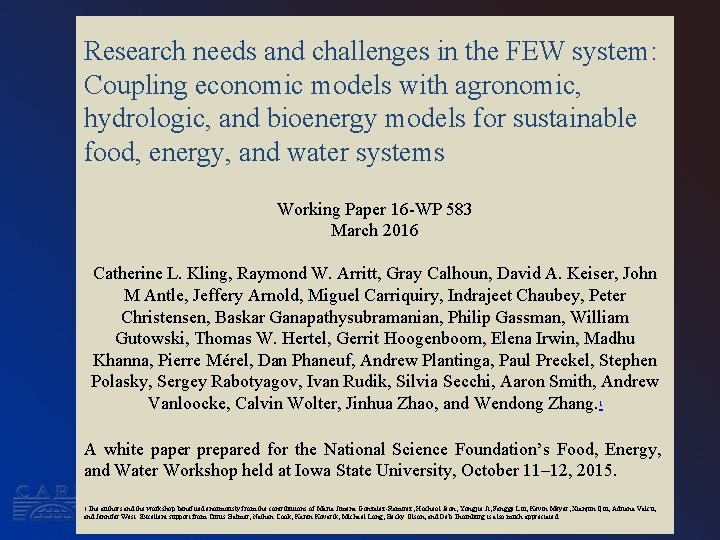 Research needs and challenges in the FEW system: Coupling economic models with agronomic, hydrologic,