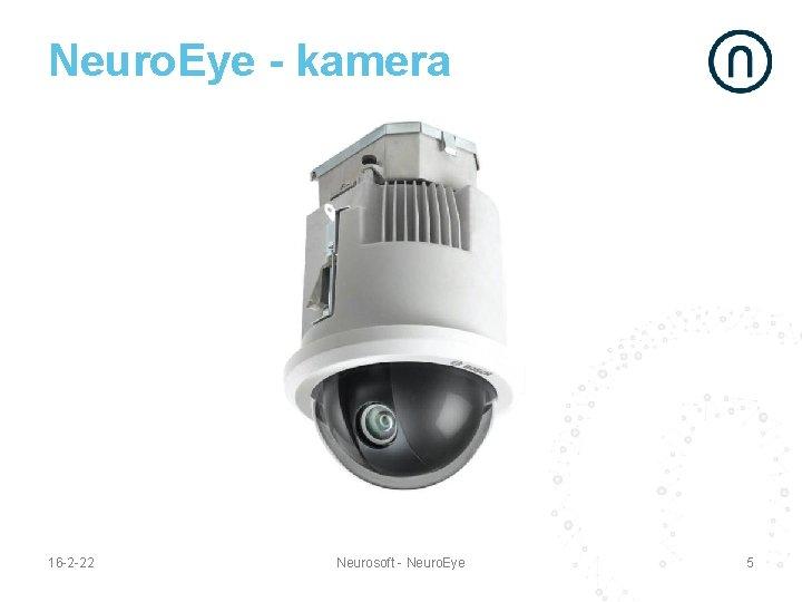 Neuro. Eye - kamera 16 -2 -22 Neurosoft - Neuro. Eye 5