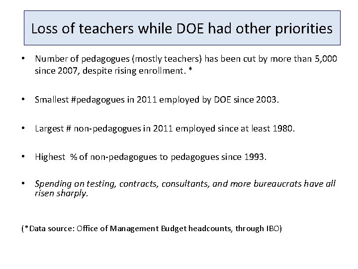Loss of teachers while DOE had other priorities • Number of pedagogues (mostly teachers)