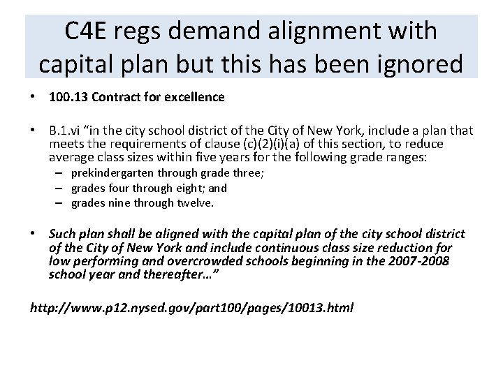 C 4 E regs demand alignment with capital plan but this has been ignored