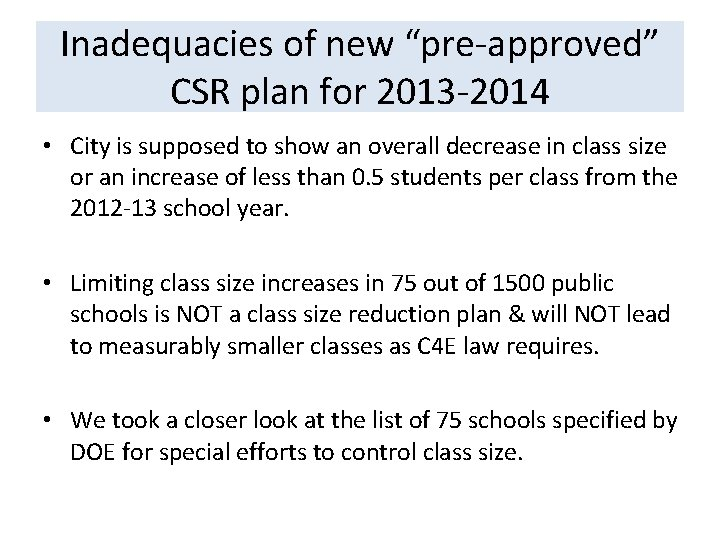 """Inadequacies of new """"pre-approved"""" CSR plan for 2013 -2014 • City is supposed to"""