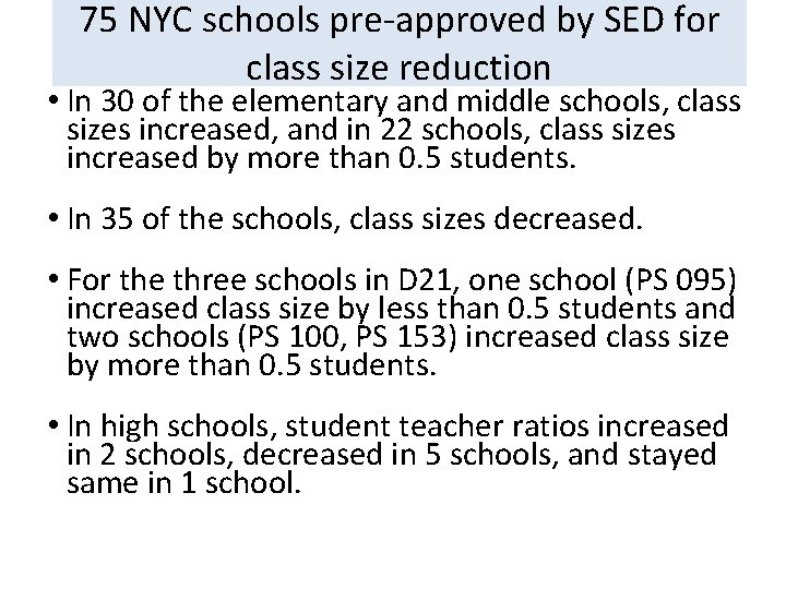 75 NYC schools pre-approved by SED for class size reduction • In 30 of