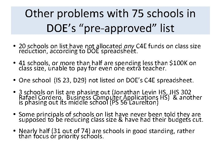 """Other problems with 75 schools in DOE's """"pre-approved"""" list • 20 schools on list"""