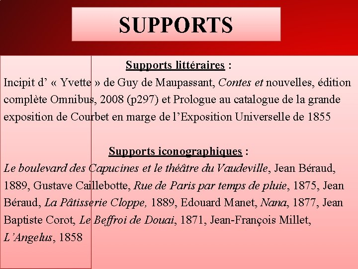 SUPPORTS Supports littéraires : Incipit d' « Yvette » de Guy de Maupassant, Contes