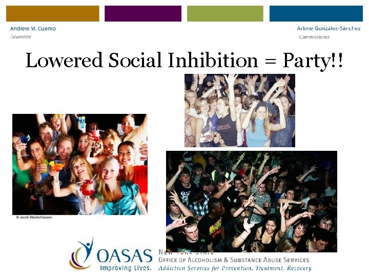 Lowered Social Inhibition = Party!!