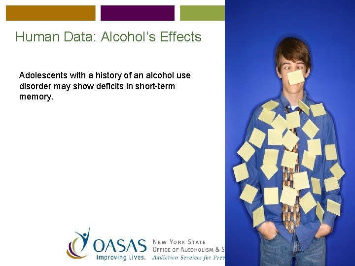 Human Data: Alcohol's Effects Adolescents with a history of an alcohol use disorder may