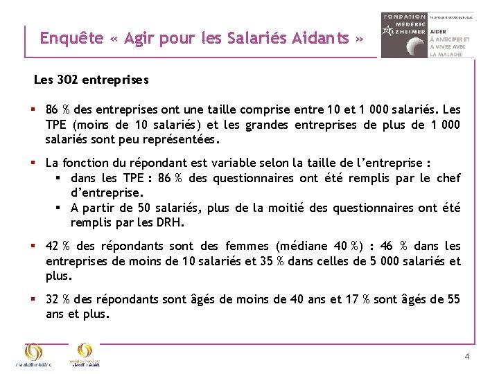Enquête « Agir pour les Salariés Aidants » Les 302 entreprises § 86 %