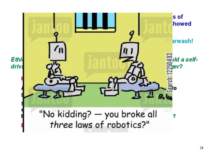 """AAAI 1994 --- Etzioni and Weld revisited Asimov's laws of robotics (including """"do no"""
