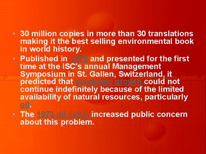 • 30 million copies in more than 30 translations making it the best