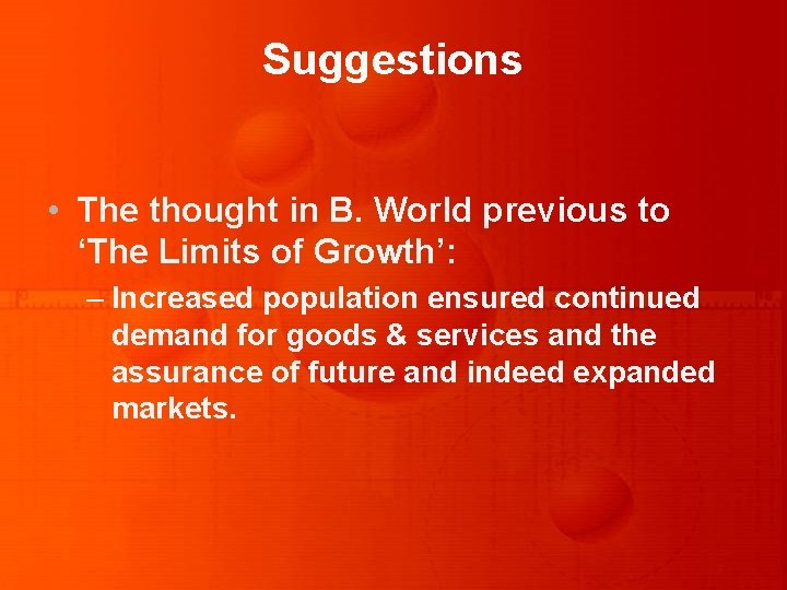 Suggestions • The thought in B. World previous to 'The Limits of Growth': –