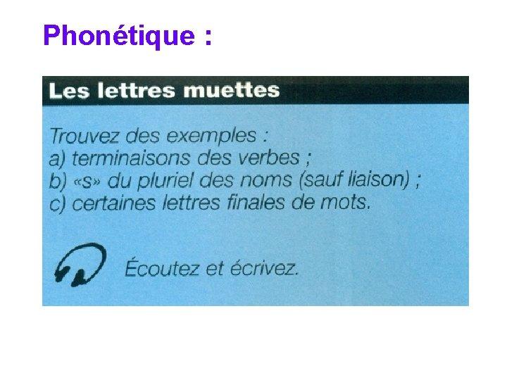 Phonétique :
