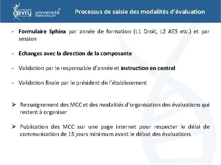 Processus de saisie des modalités d'évaluation - Formulaire Sphinx par année de formation (L