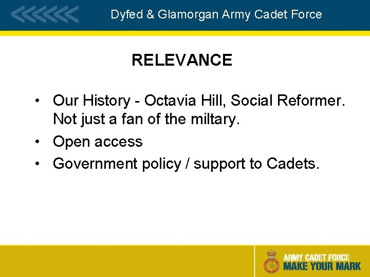 Dyfed & Glamorgan Army Cadet Force RELEVANCE • Our History - Octavia Hill, Social