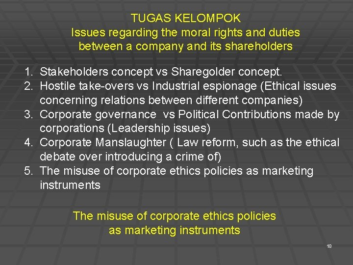 TUGAS KELOMPOK Issues regarding the moral rights and duties between a company and its