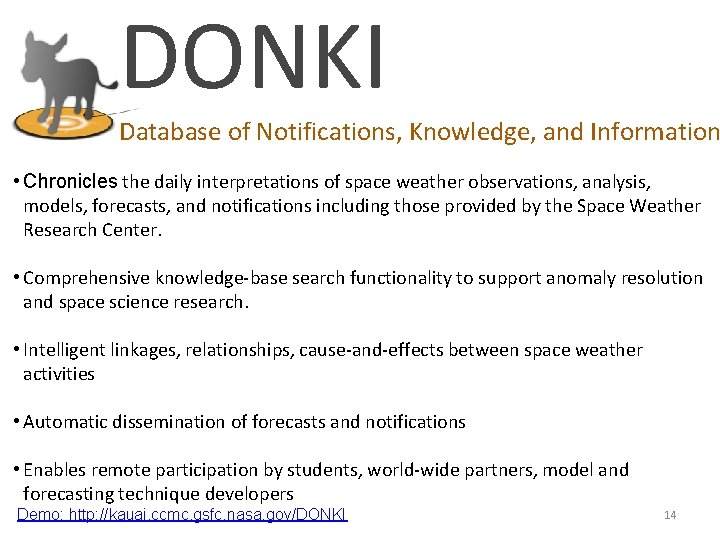 DONKI Database of Notifications, Knowledge, and Information • Chronicles the daily interpretations of space