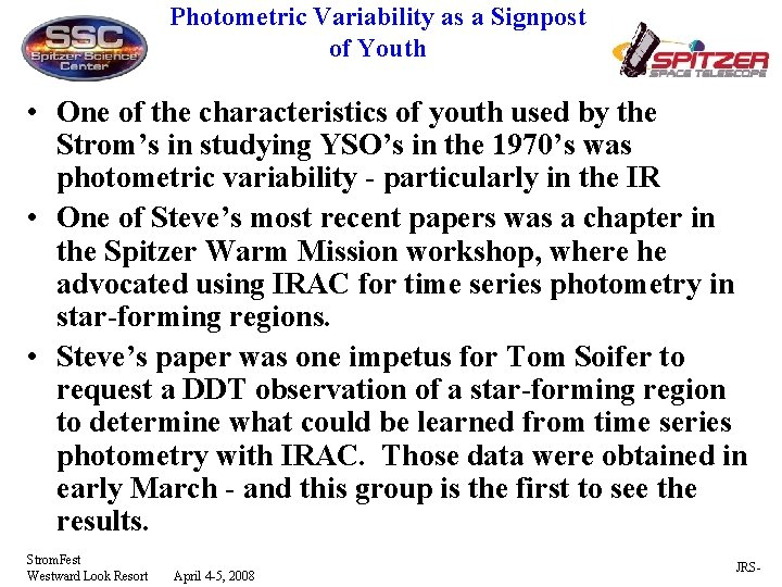 Photometric Variability as a Signpost of Youth • One of the characteristics of youth