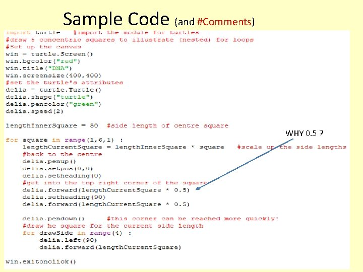 Sample Code (and #Comments) WHY 0. 5 ?