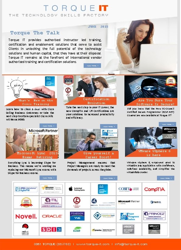 JUNE 2015 Torque The Talk Torque IT provides authorised instructor led training, certification and