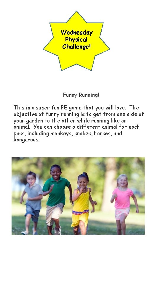 Wednesday Physical Challenge! Funny Running! This is a super fun PE game that you