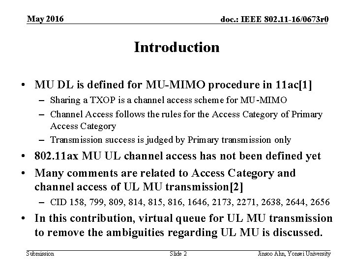May 2016 doc. : IEEE 802. 11 -16/0673 r 0 Introduction • MU DL