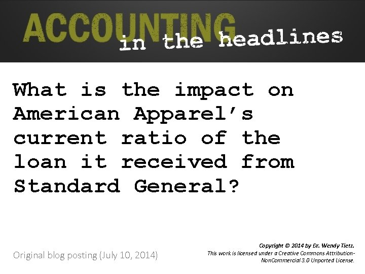 What is the impact on American Apparel's current ratio of the loan it received