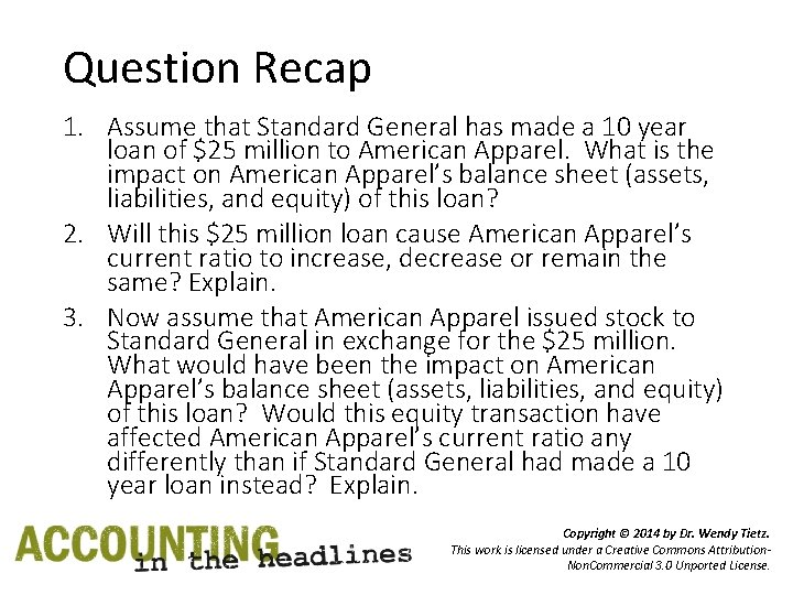 Question Recap 1. Assume that Standard General has made a 10 year loan of
