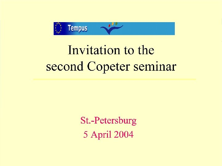 Invitation to the second Copeter sem April 2004 n