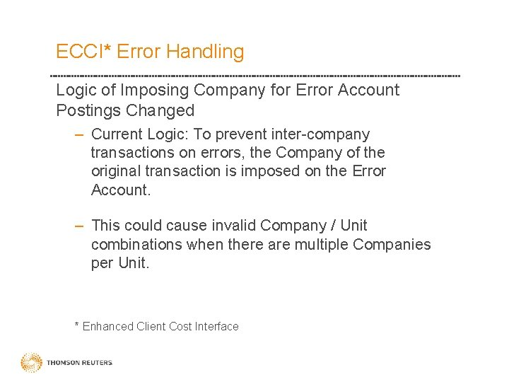 ECCI* Error Handling Logic of Imposing Company for Error Account Postings Changed – Current