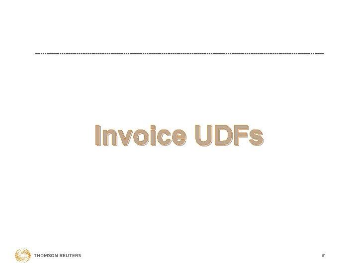 Invoice UDFs 5