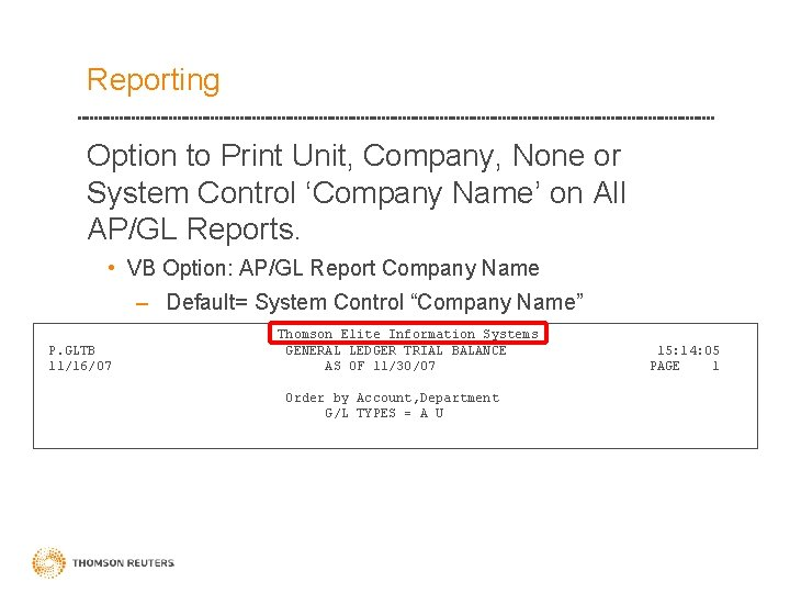 Reporting Option to Print Unit, Company, None or System Control 'Company Name' on All