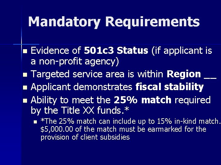 Mandatory Requirements Evidence of 501 c 3 Status (if applicant is a non-profit agency)