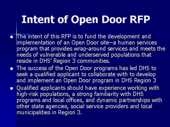 Intent of Open Door RFP n n n The intent of this RFP is