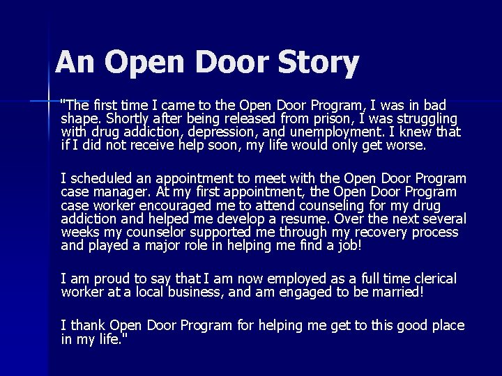 """An Open Door Story """"The first time I came to the Open Door Program,"""