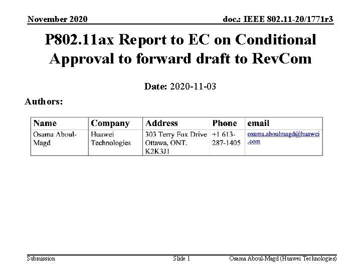November 2020 doc. : IEEE 802. 11 -20/1771 r 3 P 802. 11 ax