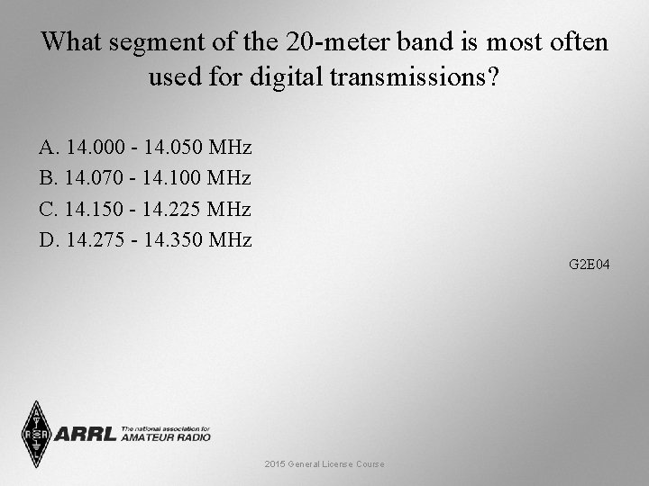 What segment of the 20 -meter band is most often used for digital transmissions?