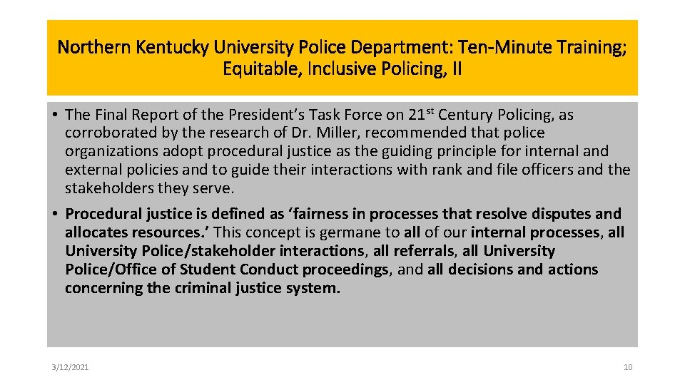 Northern Kentucky University Police Department: Ten-Minute Training; Equitable, Inclusive Policing, II • The Final