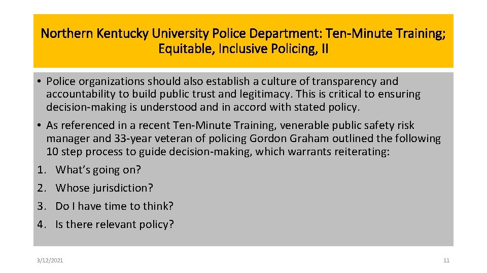 Northern Kentucky University Police Department: Ten-Minute Training; Equitable, Inclusive Policing, II • Police organizations