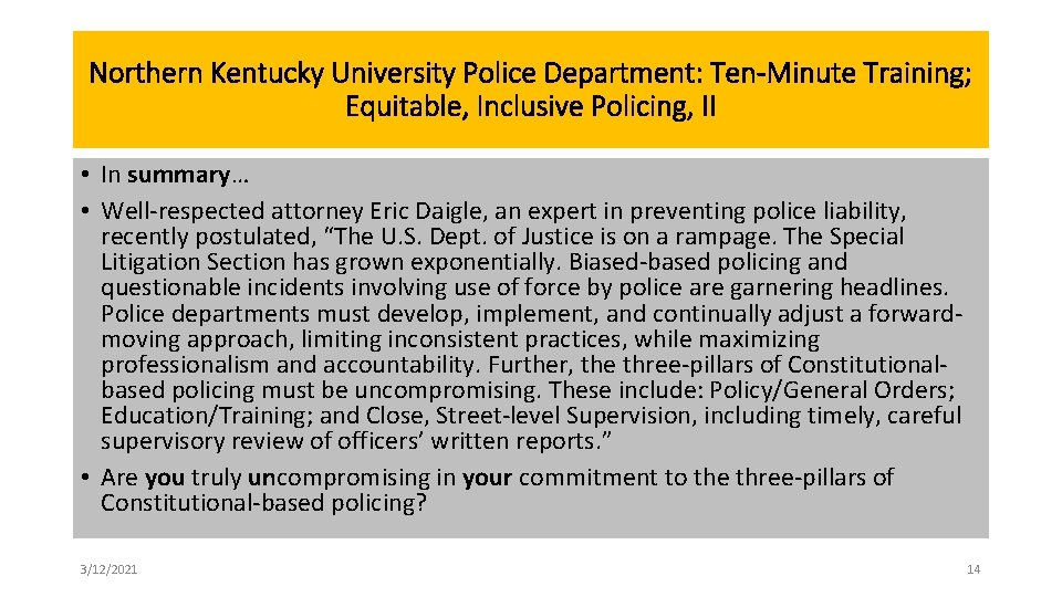 Northern Kentucky University Police Department: Ten-Minute Training; Equitable, Inclusive Policing, II • In summary…