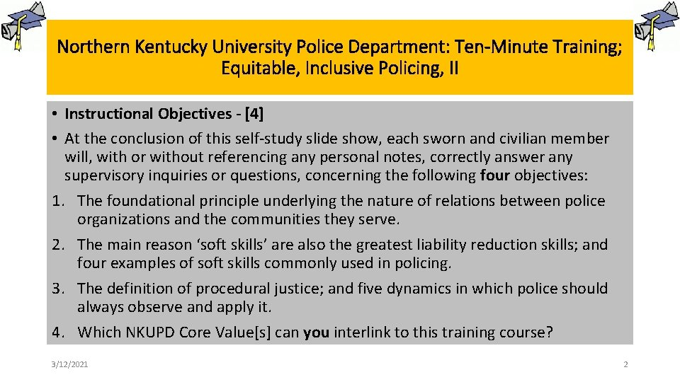 Northern Kentucky University Police Department: Ten-Minute Training; Equitable, Inclusive Policing, II • Instructional Objectives