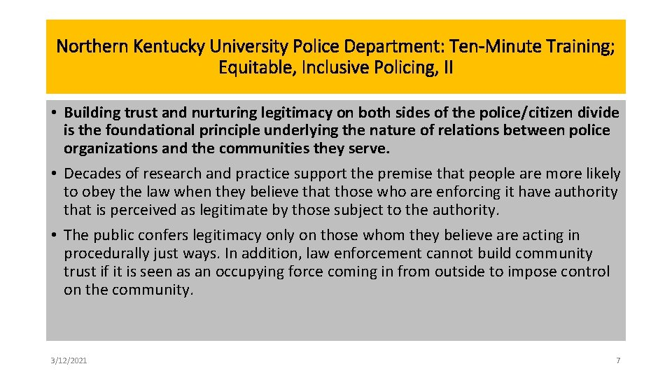 Northern Kentucky University Police Department: Ten-Minute Training; Equitable, Inclusive Policing, II • Building trust
