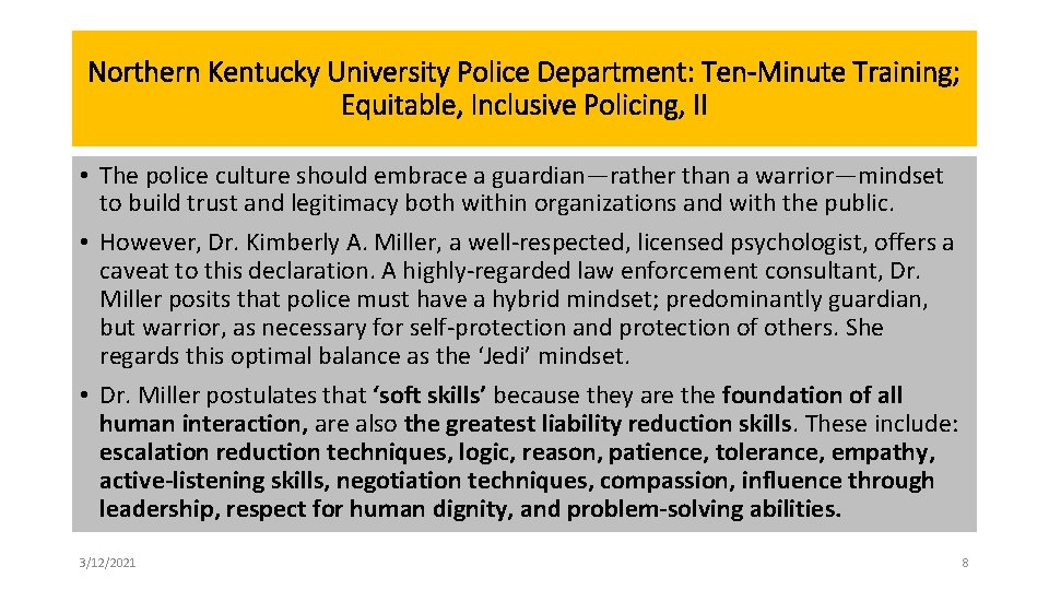 Northern Kentucky University Police Department: Ten-Minute Training; Equitable, Inclusive Policing, II • The police