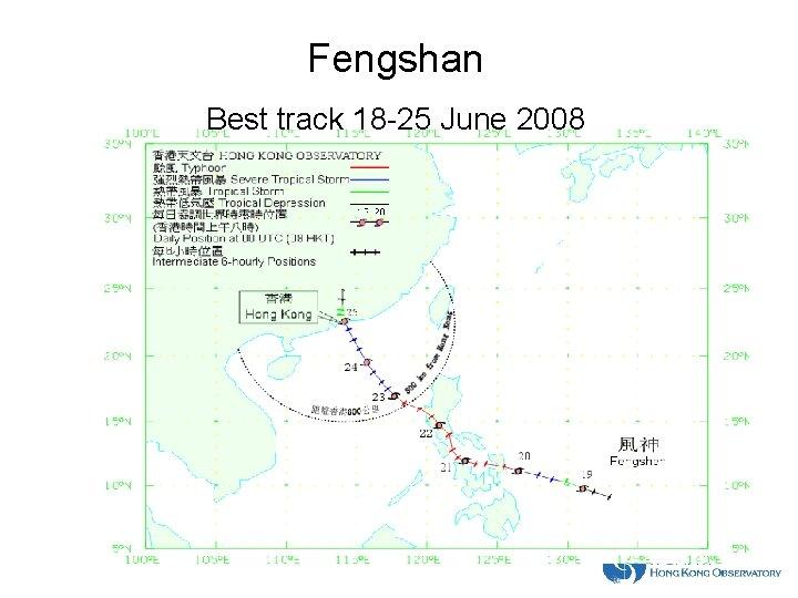 Fengshan Best track 18 -25 June 2008
