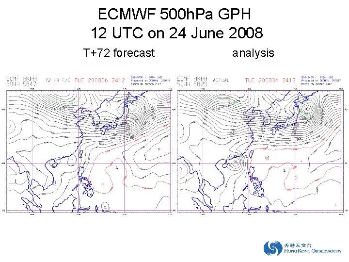 ECMWF 500 h. Pa GPH 12 UTC on 24 June 2008 T+72 forecast analysis