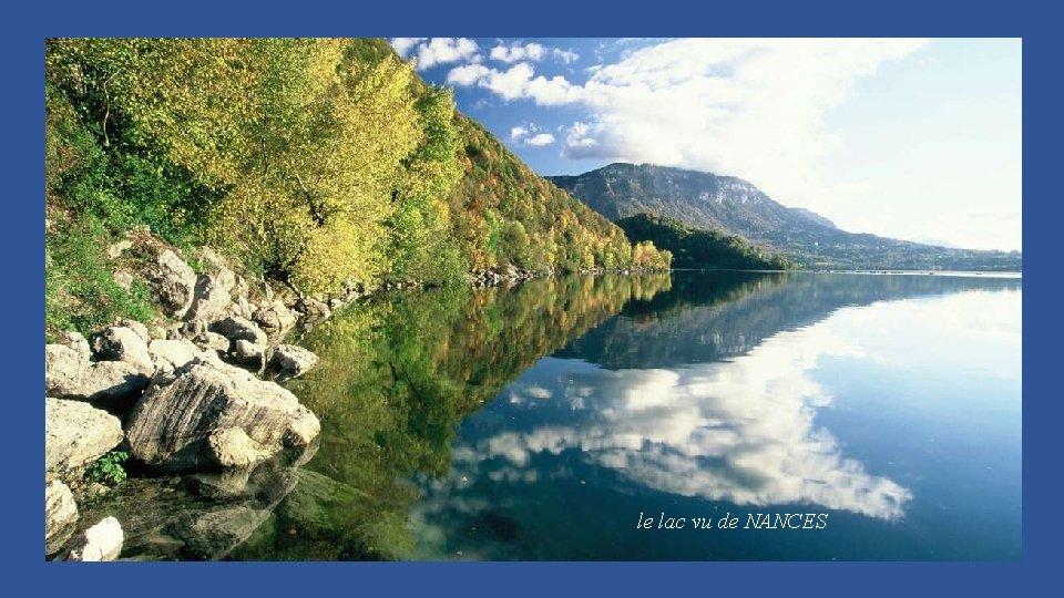 le lac vu de NANCES