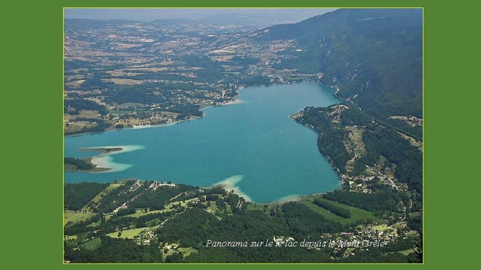 Panorama sur le le lac depuis le Mont Grêle